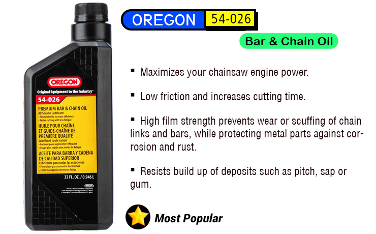 Oregon 54-026 best chainsaw oil.